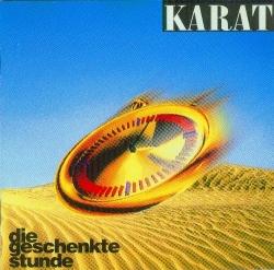 Karat - Die Geschenkte Stunde
