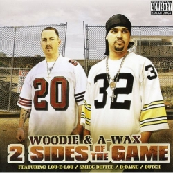 A-Wax - 2 Sides Of The Game