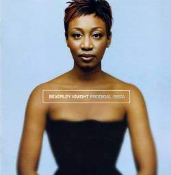 Beverley Knight - Prodigal Sista