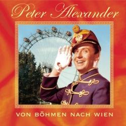 Peter Alexander - Von Böhmen nach Wien