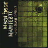 Meat Beat Manifesto - Actual Sounds + Voices