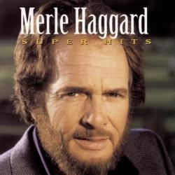 Merle Haggard - Super Hits Vol. 1