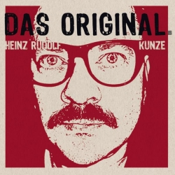 Heinz Rudolf Kunze - Das Original