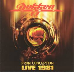 Dokken - From Conception: Live 1981
