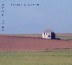 Patrick O'Hearn - Slow Time