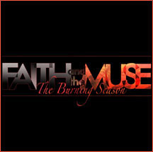 Faith and The Muse - The Burning Season