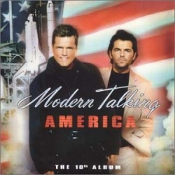 Modern Talking - America - The 10th Album