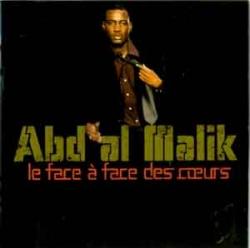 Abd Al Malik - Le Face À Face Des Coeurs