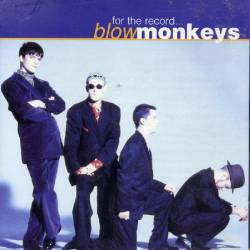 Blow Monkeys - For The Record