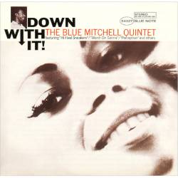 Blue Mitchell - Down With It