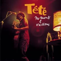 Tete - Par Monts Et Vallons (Live)