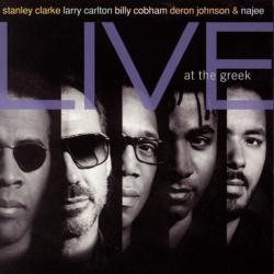 Stanley Clarke - Stanley Clarke, Larry Carlton, Billy Cobham, Deron Johnson & Najee Live At The Greek
