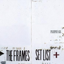 The Frames - Setlist