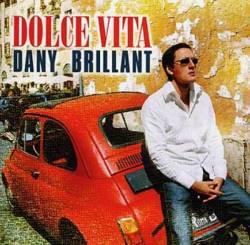 Dany Brillant - Dolce Vita