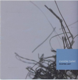 Invisible Ballet - Escaping Light