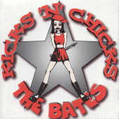The Bates - Kicks 'N' Chicks