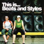 Beats And Styles - This Is...Beats And Styles