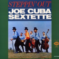 Joe Cuba Sextet - Steppin´ out