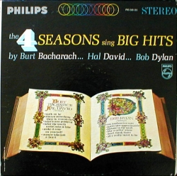 The Four Seasons - The 4 Seasons Sing Big Hits By Burt Bacharach... Hal David... Bob Dylan