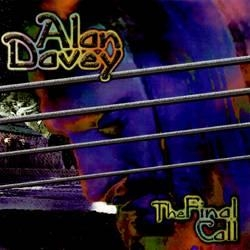 Alan Davey - The Final Call