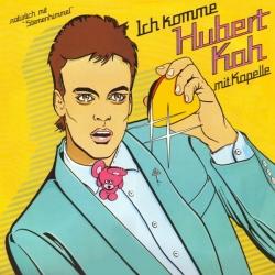 Hubert Kah - Ich Komme