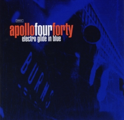 Apollo 440 - Electro Glide In Blue