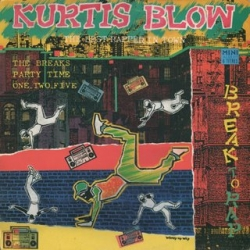 Kurtis Blow - Break To Rap