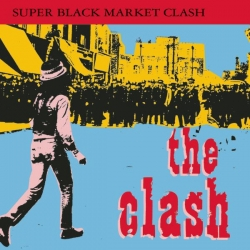 The Clash - Super Black Market Clash