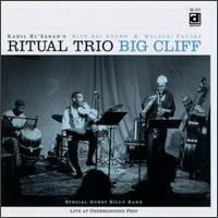 Kahil El'Zabar's Ritual Trio - Big Cliff