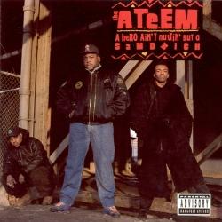 A.T.E.E.M., The - A Hero Ain't Nuttin' But A Sandwich