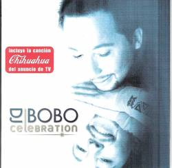 Dj Bobo - Celebration