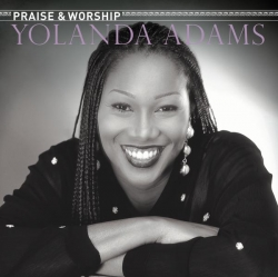 Yolanda Adams - The Praise & Worship Songs of Yolanda Adams