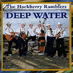 Hackberry Ramblers - Deep Water