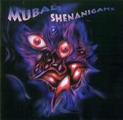 Mubali - Shenanigans
