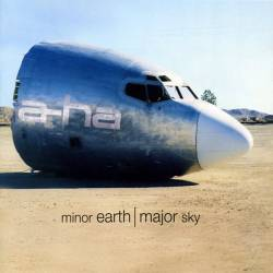 a-ha - Minor Earth | Major Sky