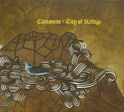 Castanets - City Of Refuge