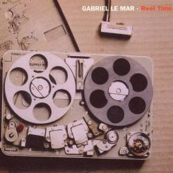 Gabriel Le Mar - Reel Time