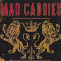 MAD CADDIES - Tour