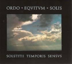 Ordo Equitum Solis - Solstitii Temporis Sensvs