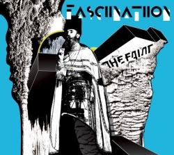 The Faint - Fasciinatiion