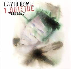 David Bowie - 1. Outside - The Nathan Adler Diaries: A Hyper Cycle (Version 2)