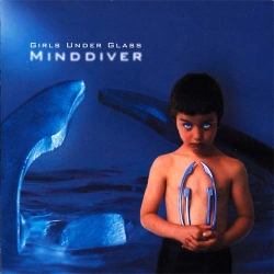 Girls Under Glass - Minddiver