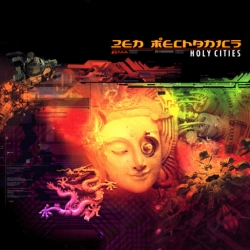 Zen Mechanics - Holy Cities
