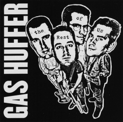 Gas Huffer - The Rest Of Us