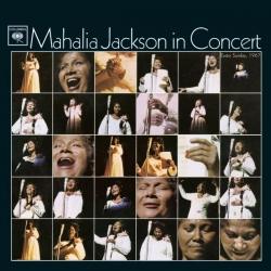 Mahalia Jackson - Mahalia Jackson In Concert Easter Sunday, 1967