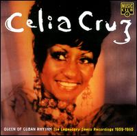 Celia Cruz - Queen Of Cuban Rhythm