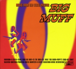 Big Muff - Music From The Aural Exciter