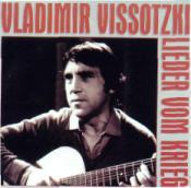 Владимир Высоцкий - Lieder Vom Krieg