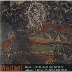 Afrikan Liberation Arts Ensemble - Medasi