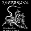 Akerbeltz - Never Deny From The Powers Of Sorcery (2005)